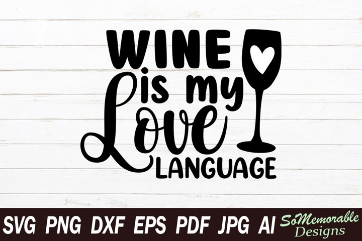 Wine SVG cut file, Wine svg design