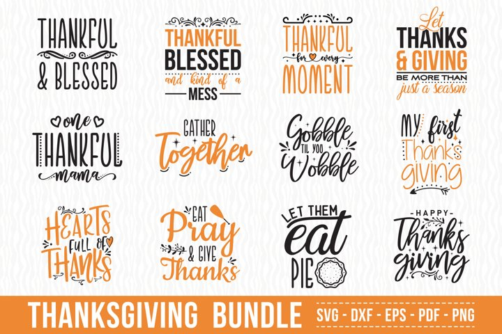 Thanksgiving SVG Bundle, 12 Thanksgiving Quotes SVG