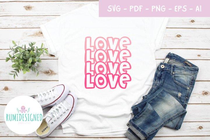 Love design tshirt svg cut file