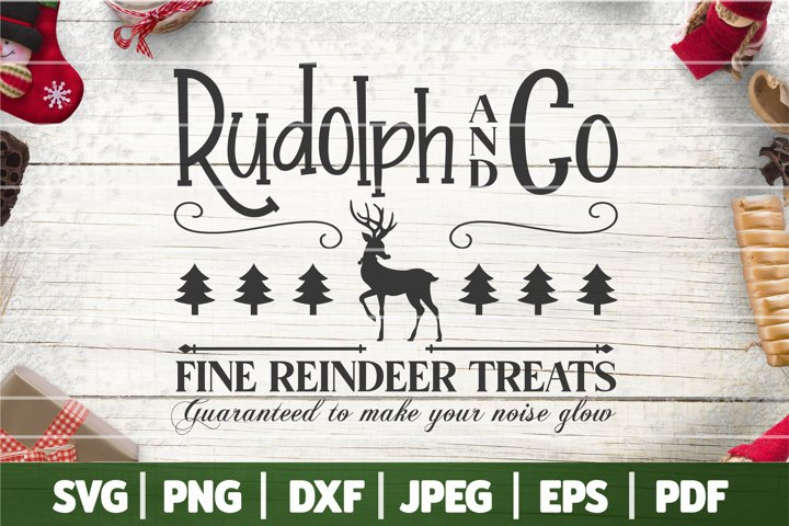 Rudolph & Co Fine Reindeer Treats SVG, Funny Christmas SVG