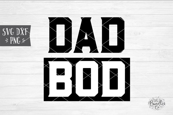 Dad Bod - Fathers Day SVG DXF PN
