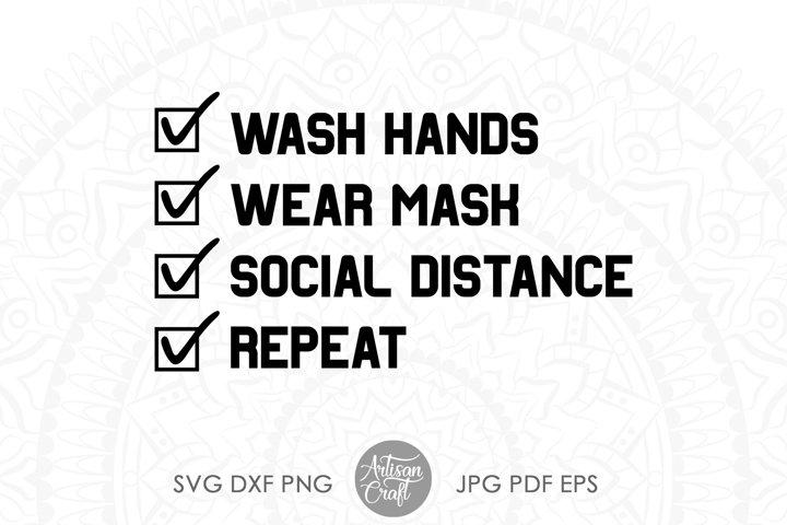 Wash hands svg, wear mask, social distancing, repeat