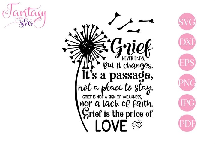 Grief never ends - memorial svg cut file