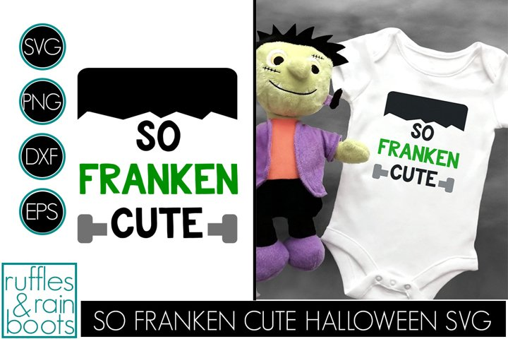 So Franken Cute Halloween SVG for Baby and Kids - Adorable