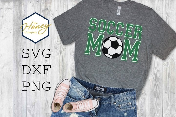 Soccer Mom SVG PNG DXF Sports HTV Clip Art Cut Files