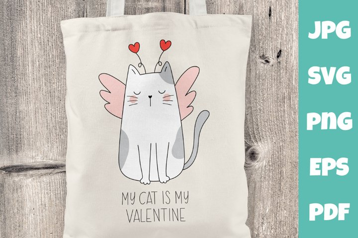 My cat is my Valentine svg. Valentine day svg
