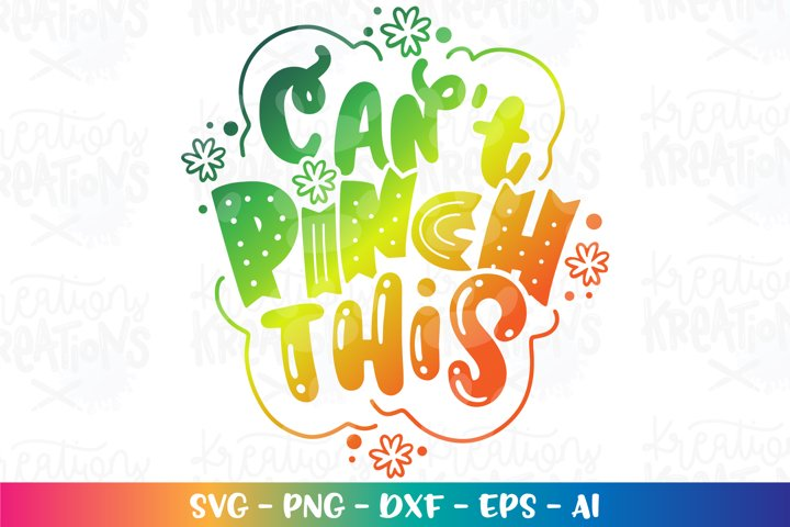 St. Patricks Day svg Cant pinch this