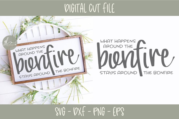 What Happens Around The Bonfire - SVG