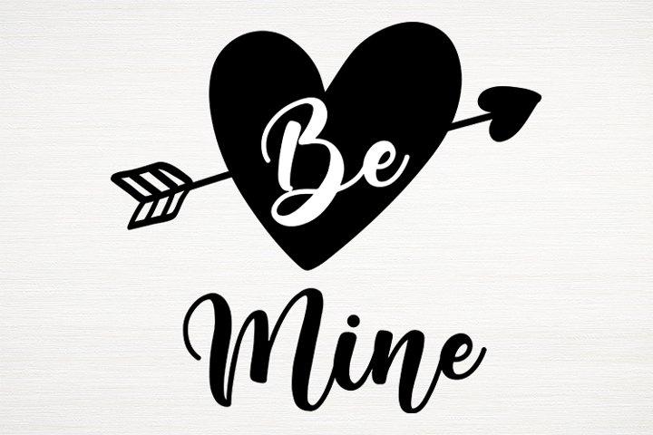 Be Mine SVG, Valentines Day Svg, Valentines 202, Heart SVG
