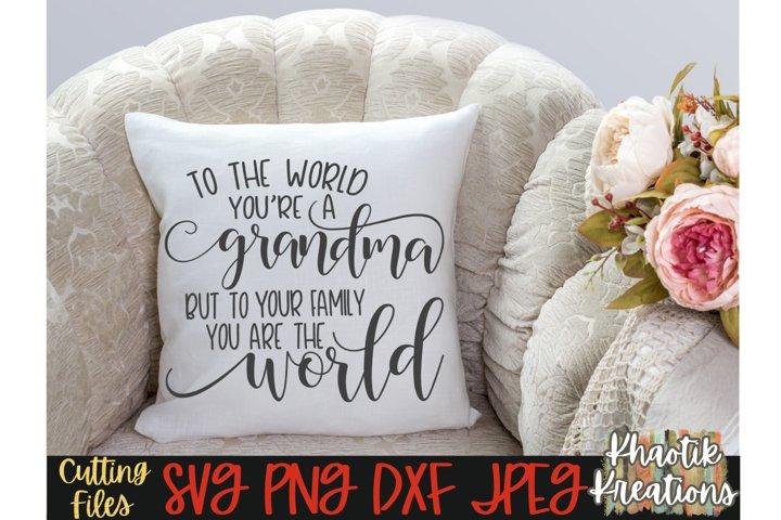 Grandma Svg, Mothers Day Svg, Mom Svg, Grandmother Svg