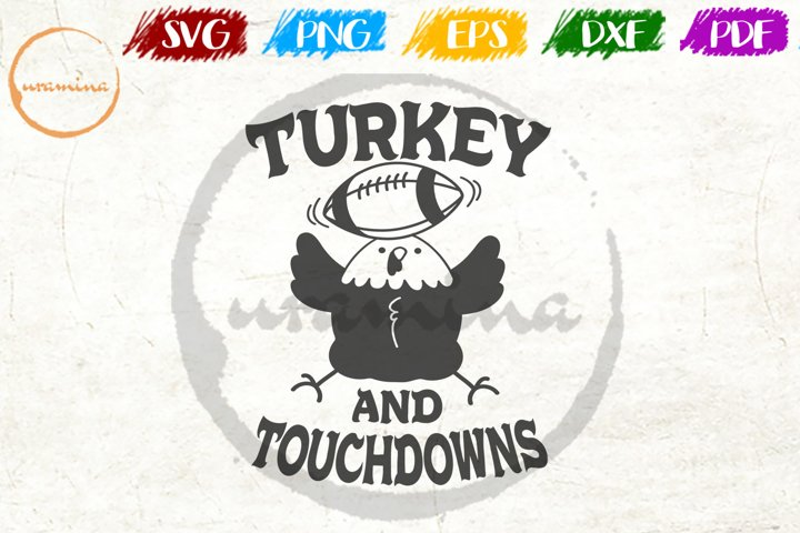 Turkey Touch Downs Fall Thanksgiving Quote Art