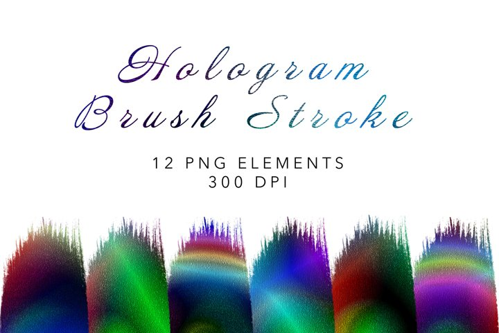 Hologram Brush Stroke