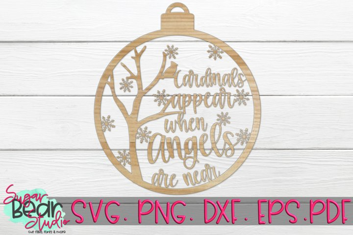 Cardinals Appear When Angels Are Near - A Laser Cutting File