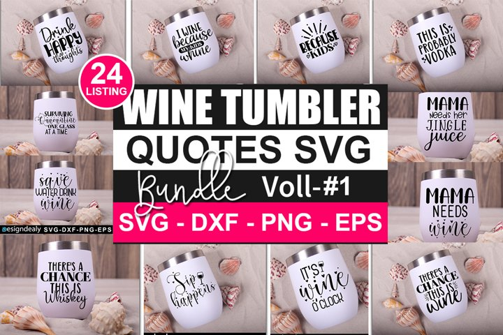 Wine Tumbler svg,Wine SVG Bundle, Wine SVG Files