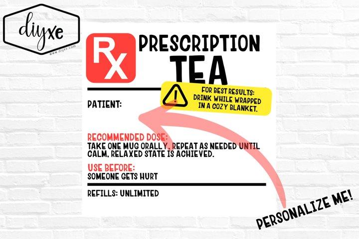 Prescription Tea Label - Sublimation Graphic