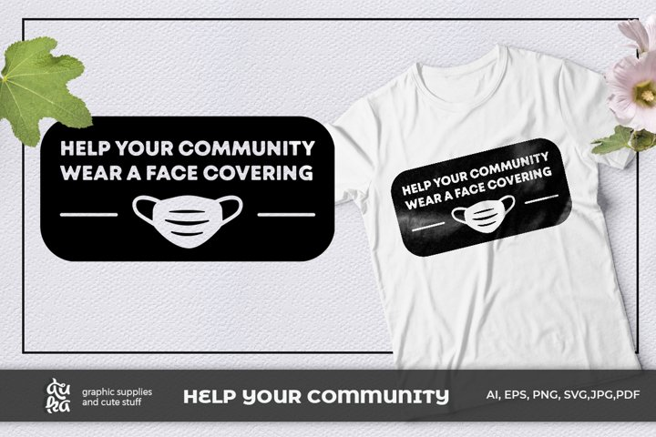Help your community, wear a face covering | Wear a mask