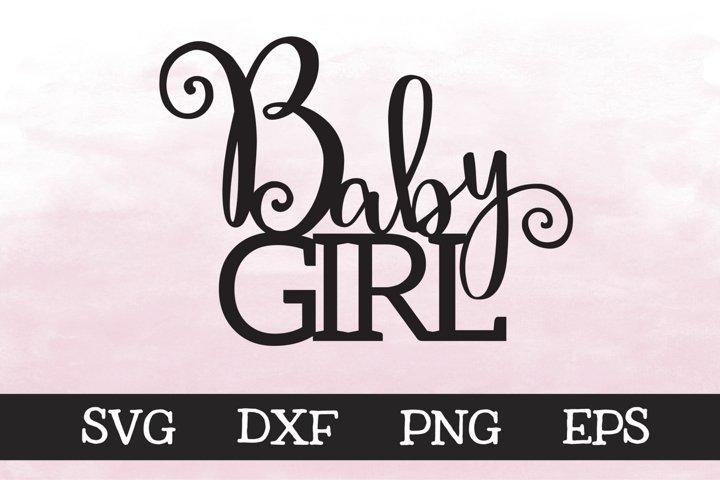 Baby Girl - SVG - Cake Topper Design