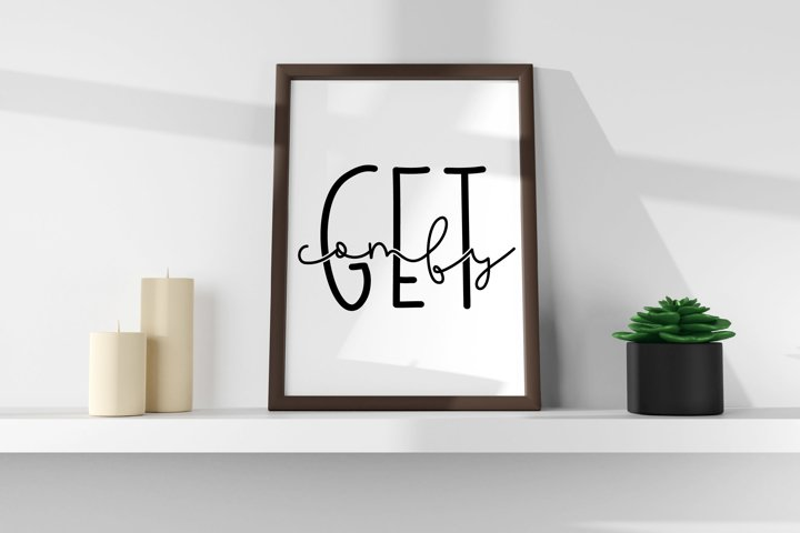 Get Comfy | Home Decor | Bedroom Decor SVG File