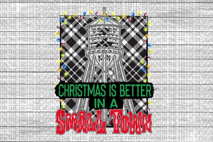 Christmas is better in a small town digital design