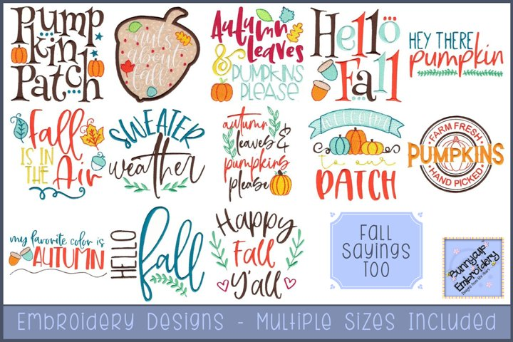 Fall Sayings Too Embroidery Designs