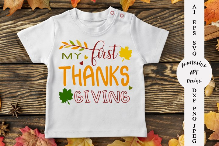 My first thanksgiving svg, Kids shirt svg, Turkey day dxf