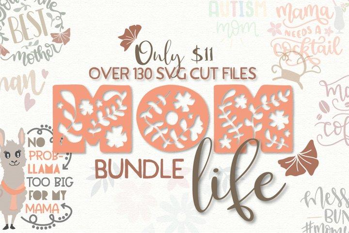 The Mom Life SVG Bundle