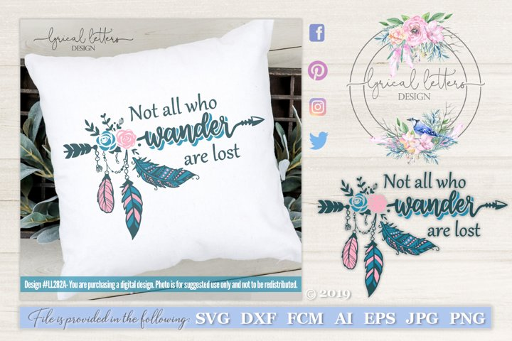 Not All Who Wander Are Lost SVG Cut File LL282A