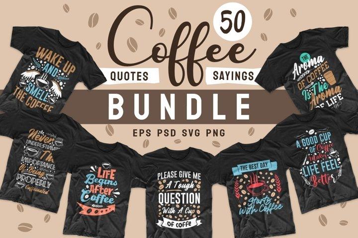 Coffee SVG Bundle Quotes PNG Bundle T-shirt Designs PSD