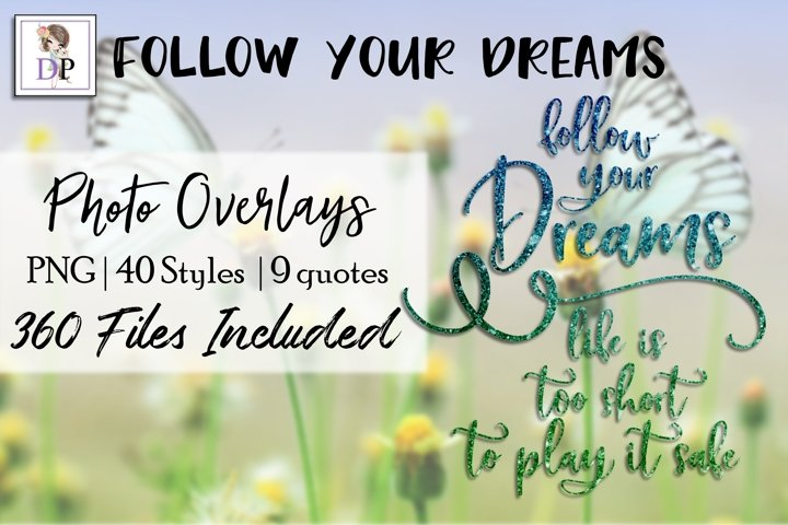 Follow Your Dreams Bundle Photo Overlays Social Media Canva