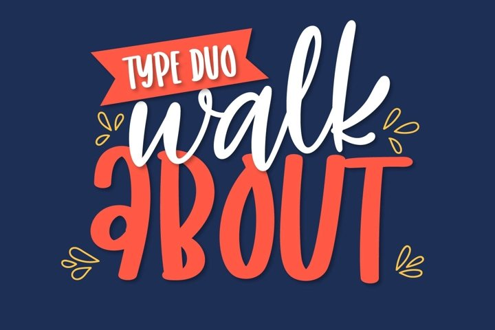 Walkabout - A Type Duo Scripts & Sans Serif