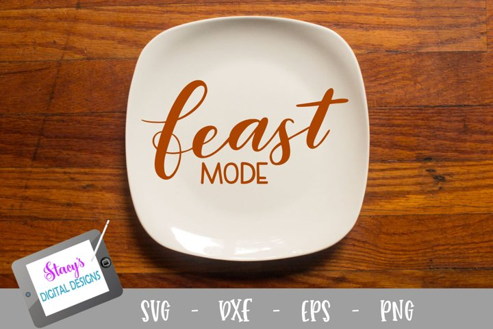 Thanksgiving SVG - Feast mode SVG, handlettered example