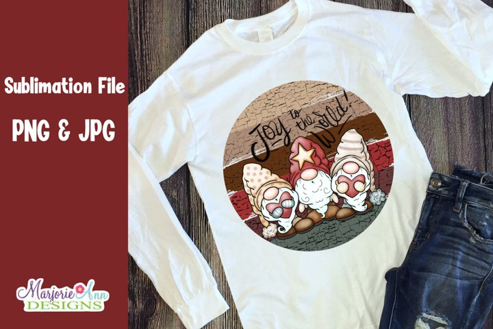 Joy To The World Gnomes 3 PNG/JPG Sublimation/Printable HTV