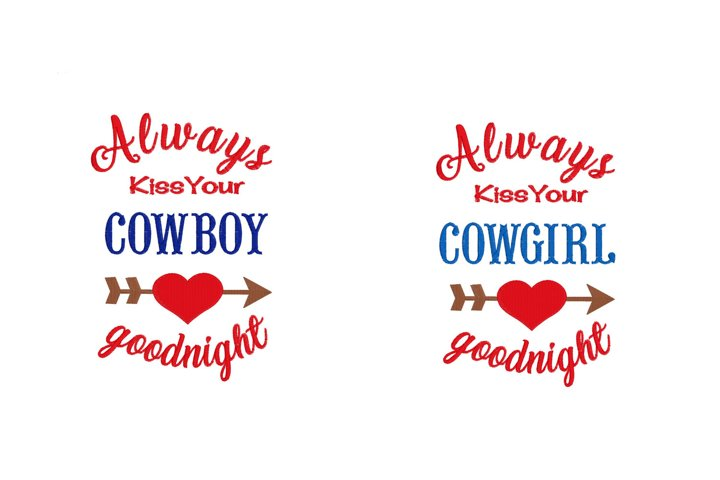 Always Kiss Cowboy Cowgirl Goodnight Embroidery Designs