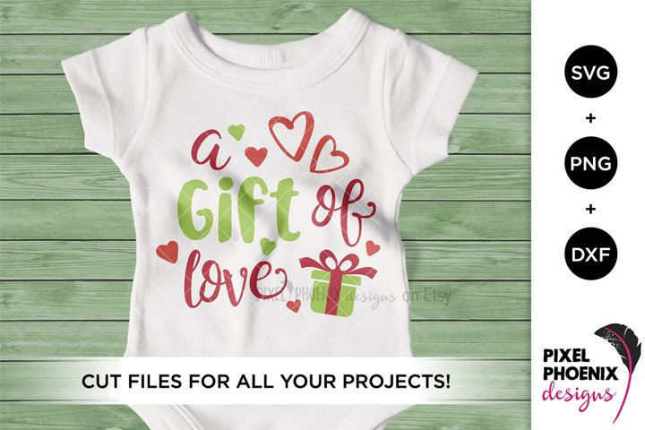 A Gift of Love - Christmas SVG