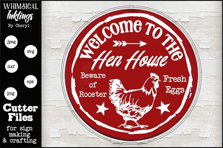 Welcome To The Hen House SVG example