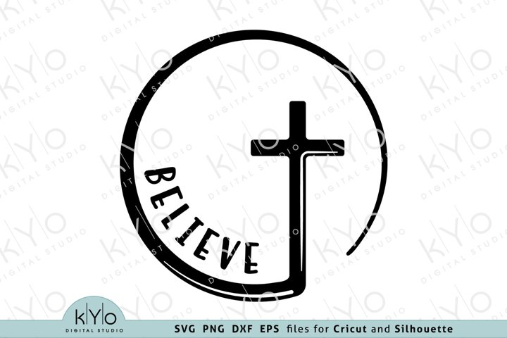 Believe Circle Cross Easter Svg Dxf Png Eps cut files