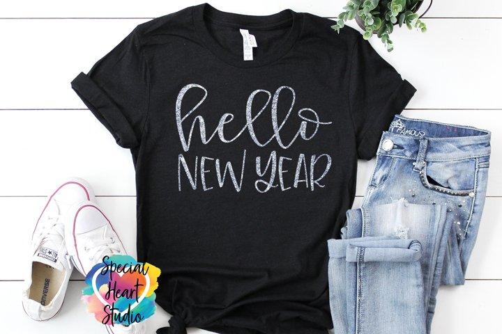 Hello New Year - A fresh start SVG Cut File