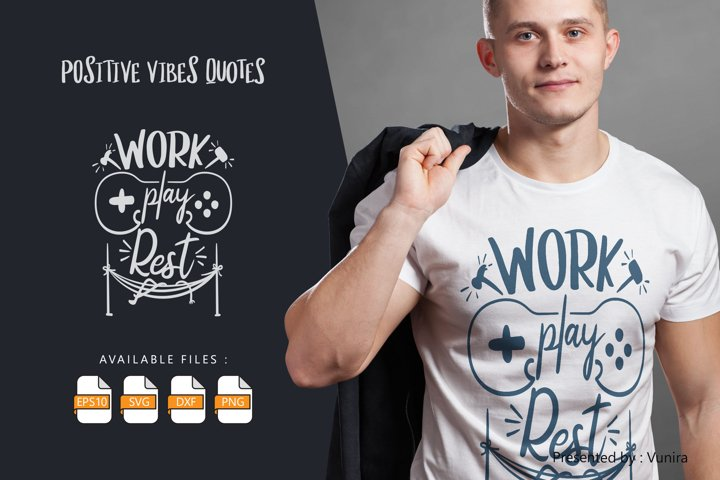 Work Play Rest   Lettering Quotes