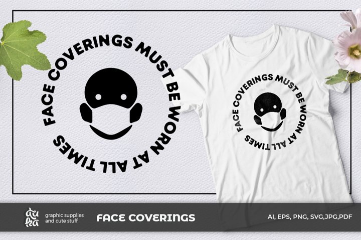 Face coverings must be worn at all times | Wear a mask