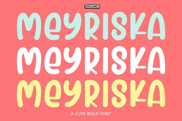 Meyriska - A Cute Bold Font example