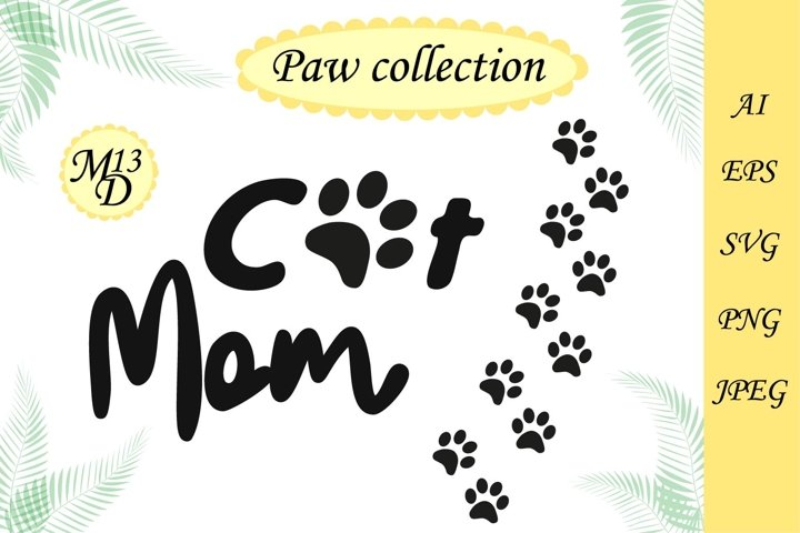 Quote Cat Mom and 13 seamless pattern paw print