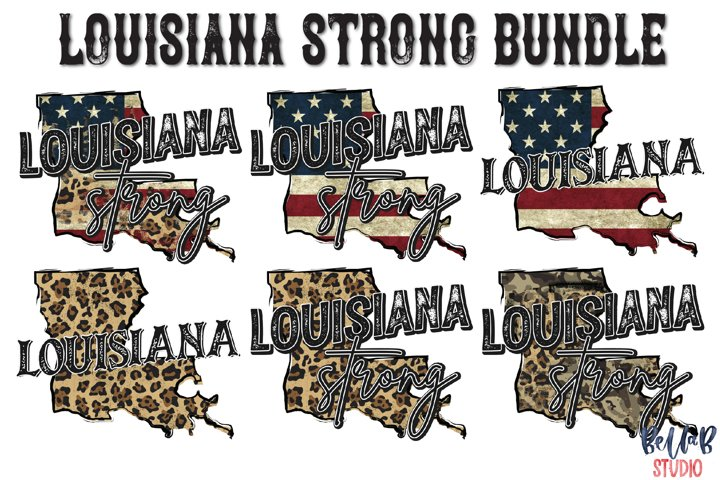 Louisiana Strong Sublimation Design Bundle, Louisiana Bundle