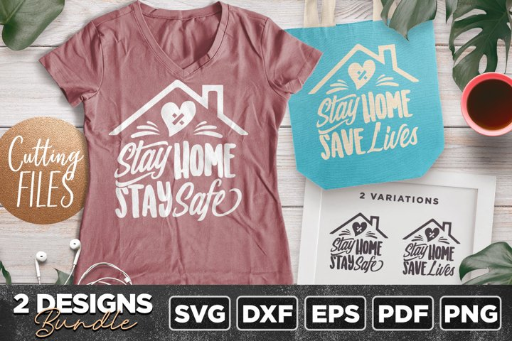 Stay Home 2 Quotes Bundle SVG PNG PDF EPS