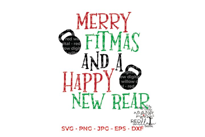 Merry Fitmas and Happy New Rear Christmas SVG