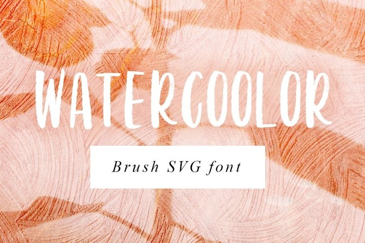 Watercoolor - Brush SVG Color Font with watercolor texture