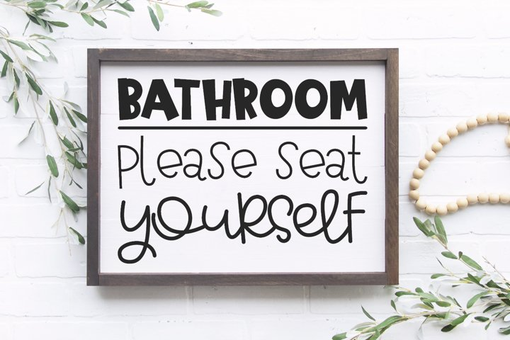Funny Bathroom Quote - Bathroom Please Seat Yourself SVG