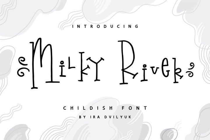 Milky River childish font