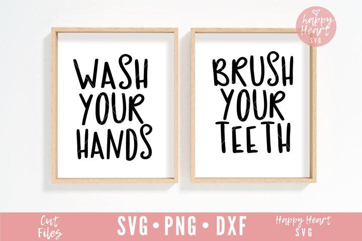 Wash Your Hands SVG - Brush Your Teeth SVG - Bathroom SVG