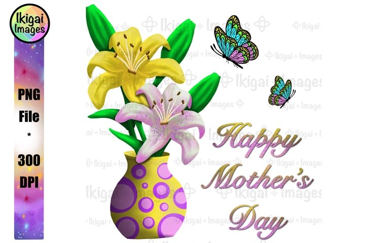 Happy Mothers Day Lily Vase PNG Sublimation Design, Mom Card