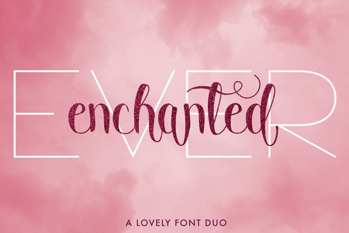 Ever Enchanted - A Font Duo